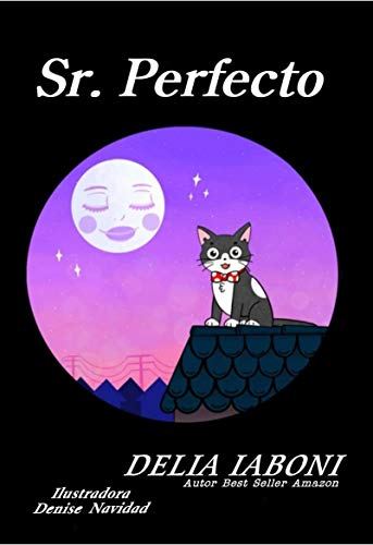 Sr. Perfecto (Spanish Edition) de [Delia Iaboni, Denise Navidad]