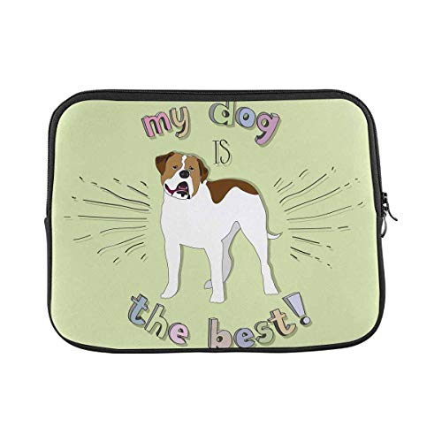 INTERESTPRINT Laptop Water Resistant Sleeve Case Cover My Dog is The Best Notebook Neoprene Carrying Bag 11 Inch 11.6 Inch