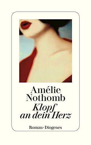 Buchseite und Rezensionen zu 'Klopf an dein Herz: Roman' von Amélie Nothomb