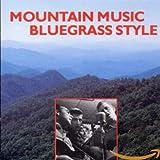 Mountain Music Bluegrass Style / Various