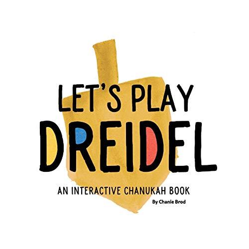 Let's Play Dreidel: An interactive Chanukah book