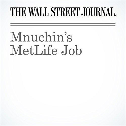 Mnuchin's MetLife Job copertina