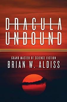 Dracula Unbound by [Brian W. Aldiss]