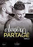 Amour partagé: Amour partagé, T2 (French Edition)