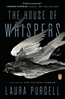 The House of Whispers: A Novel