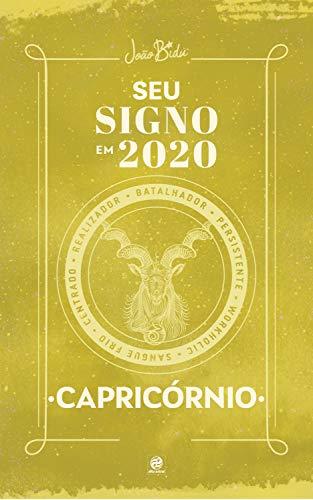Seu signo em 2020: Capricórnio (Portuguese Edition)