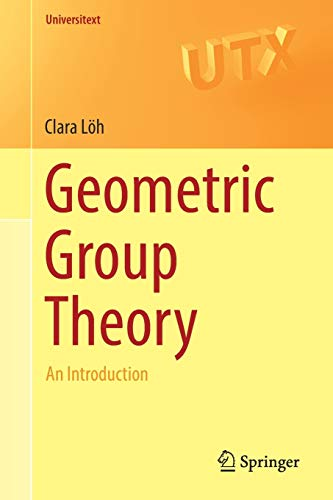 Compare Textbook Prices for Geometric Group Theory: An Introduction Universitext 1st ed. 2017 Edition ISBN 9783319722535 by Löh, Clara