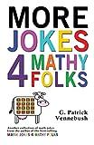 More Jokes 4 Mathy Folks