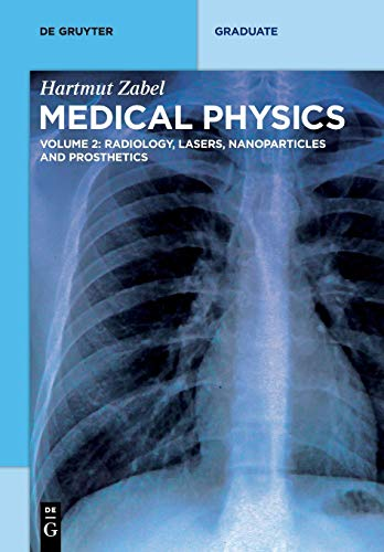 Radiology, Lasers, Nanoparticles and Prosthetics (de Gruyter Textbook)