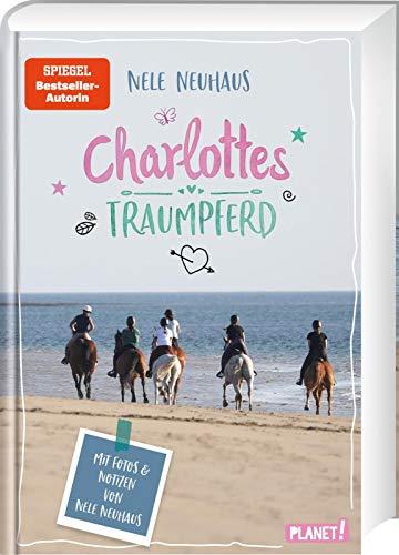 Charlottes Traumpferd 1: Mit Fotos und Notizen von Nele Neuhaus (1)