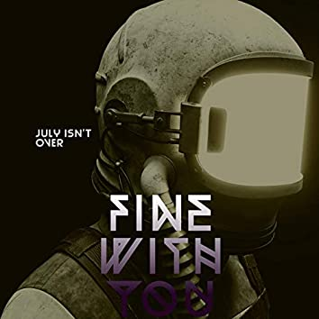 Fine With You