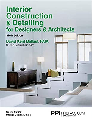 Interior Construction & Detailing for Designers & Architects, 6th Edition