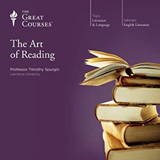 The Art of Reading                   Written by:                                                                                                                                 Timothy Spurgin,                                                                                        The Great Courses                               Narrated by:                                                                                                                                 Timothy Spurgin                      Length: 12 hrs and 37 mins     17 ratings     Overall 4.6