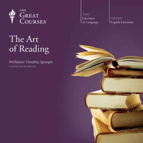 The Art of Reading Audiobook By Timothy Spurgin, The Great Courses cover art
