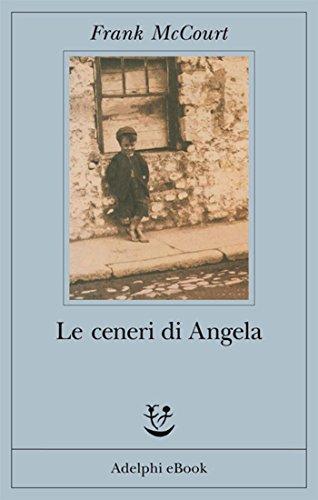 Le ceneri di Angela (Gli Adelphi Vol. 174)