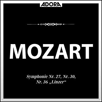 Mozart: Symphonie No. 27, 30 und 36