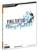 FINAL FANTASY CRYSTAL CHRONICLES - Echoes of Time Official Strategy Guide de BradyGames