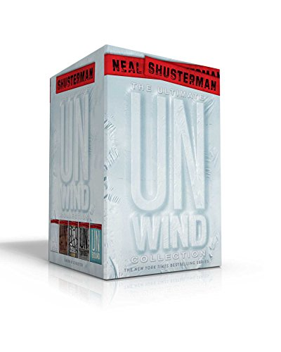 The Ultimate Unwind Collection: Unwind; UnWholly; UnSouled; UnDivided; UnBound (Unwind Dystology)