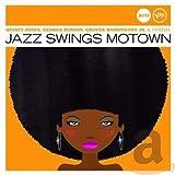 Jazz Swings Motown...