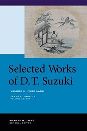 Selected Works of D.t. Suzuki: Pure Land: 2