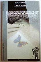Bucklicht Männlein und Engel der Geschichte: Walter Benjamin, Theoretiker der Moderne : eine Ausstellung des Werkbund-Archivs im Martin-Gropius-Bau, ... 1991 (Ausstellungsmagazin) (German Edition)