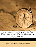Archives Historiques Du Département De La Gironde.