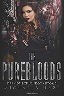 The Purebloods (Daemons of London - Book 3)