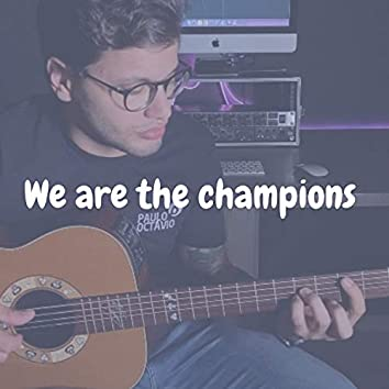 We Are The Champions (Cover)