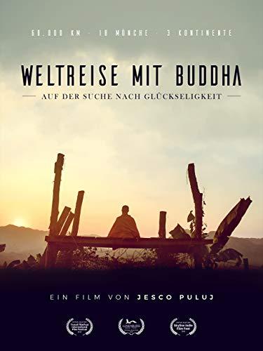 Weltreise mit Buddha - Auf der Suche nach Glückseligkeit