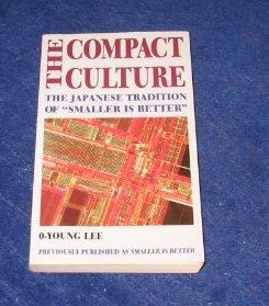 「縮み」志向の日本人―The compact culture