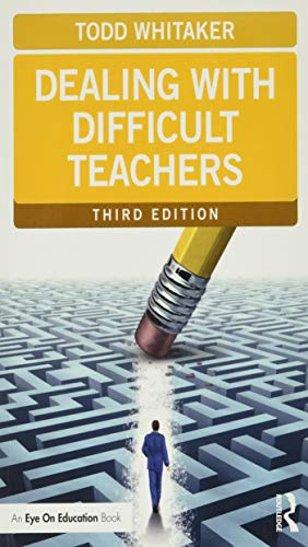 Dealing with Difficult Teachers (Eye on Education Books)