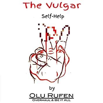 The Vulgar Self Help Audio