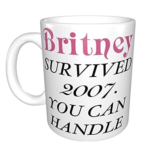 Britney sobrevivió a Britney. Inicio Taza de té de cerámica Taza de café de oficina 10 oz