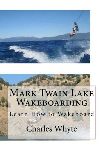 Mark Twain Lake Wakeboarding: Learn How to Wakeboard