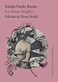 Las frases frágiles par Emilia Pardo Bazán