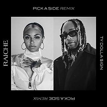 Pick A Side (Remix)