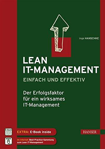 Lean IT-Management – einfach und effektiv: Der Erfolgsfaktor für ein wirksames IT-Management