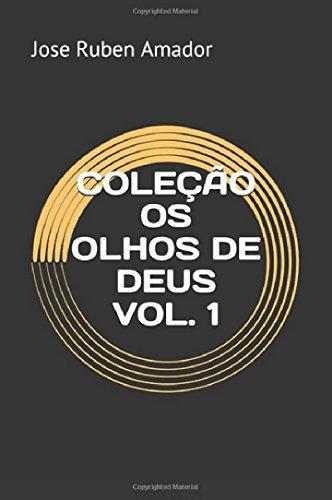 COLEÇÃO OS OLHOS DE DEUS VOL. 1