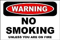 ブリキ メタル プレート サイン 2枚 警告あなたが火に乗っていない限り禁煙金属錫サイン屋外ホームヤードストリートガーデンガレージドアサインホームキッチンハンギングアートワークウォールアート装飾ヴィンテージサインギフト8インチX12インチ(20cm X 30cm)