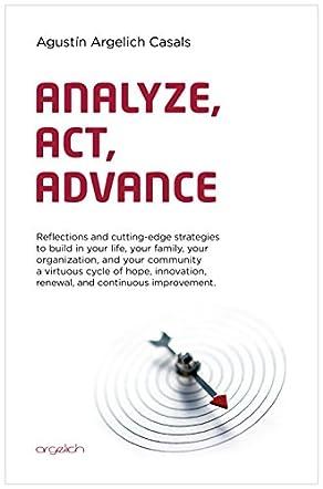 Analyze, Act, Advance
