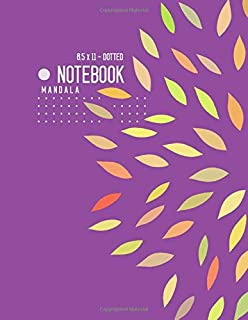 Dotted Notebook 8.5 x 11 Mandala: Big  Journal Notebook Purple, Stylish Mandala Design, Blank, Dot Grid, , Soft Cover, Numbered Pages, No Bleed (Large Dotted Notebook Journals)