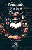 Pensando Nisto e Naquilo (Portuguese Edition)