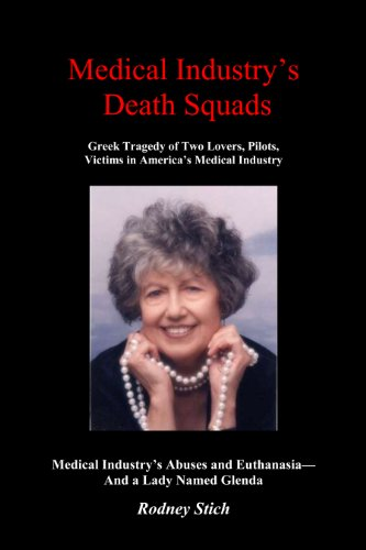 Medical Industry's Death Panels: Greek Tragedy of a Lady Named Glenda (Defrauding america series.) (English Edition)