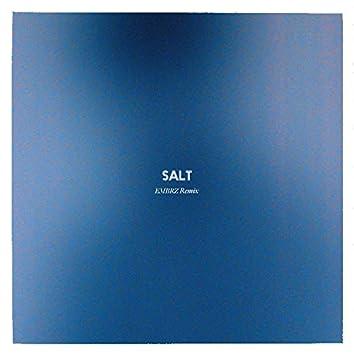 Salt (EMBRZ Remix)