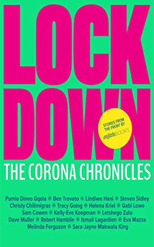 Lockdown: The Corona Chronicles