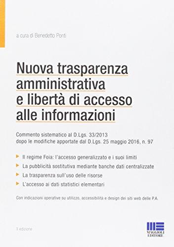 Nuova trasparenza amministrativa e libertà di accesso alle informazioni