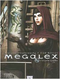 L'angelo gobbo. Megalex (Vol. 2)