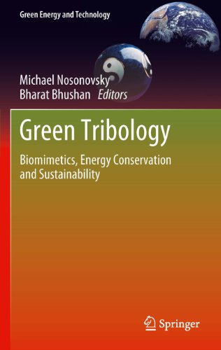 Green Tribology: Biomimetics, Energy Conservation and Sustainability (Green Energy and Technology)