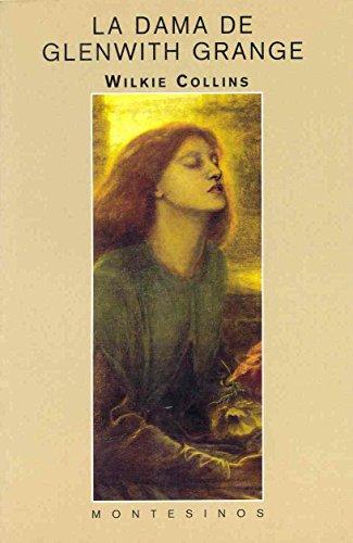 La dama de Glenwith Grange (Biblioteca Wilkie Collins)