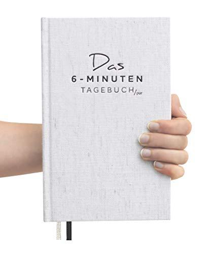 Das 6-Minuten Tagebuch PUR (die Nachfolgeversion) | Erfolgs-Journal, Dankbarkeits-Journal | Mix aus Notizbuch und Tagebuch | Täglich 6 Minuten für mehr Erfolg, Gelassenheit und Achtsamkeit (cremeweiß)